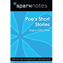Poe's Short Stories (SparkNotes Literature Guide)