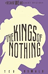 The Kings of Nothing (A Because We Are Short Mystery #2) (English Edition)