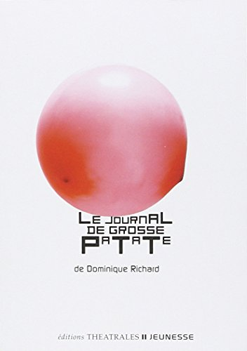 Le Journal de grosse patate par Dominique Richard