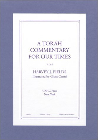 A Torah Commentary for Our Times by Harvey J. Fields (1995) Paperback
