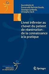 Livret infirmier au chevet du patient de réanimation : de la connaissance à la pratique (Références en réanimation. Collection de la SRLF)