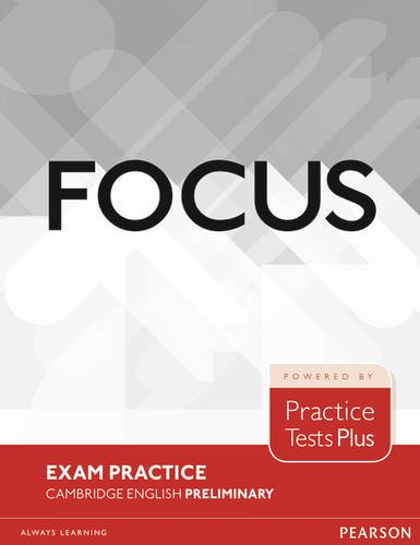 Focus Exam Practice: Cambridge English Preliminary por Russell Whitehead