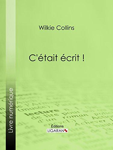 C'était écrit ! (French Edition)