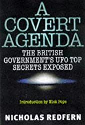 A Covert Agenda: British Government's UFO Top Secrets Exposed by Nicholas Redfern (1997-10-06)