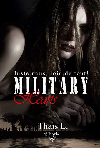 Miitary hearts: Juste nous, loin de tout ! (Elixir of Love) par [L., Thaïs]