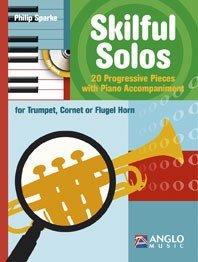 Philip Sparke: Skilful Solos (Trumpet). Sheet Music, CD for Trumpet, Cornet, Flugelhorn