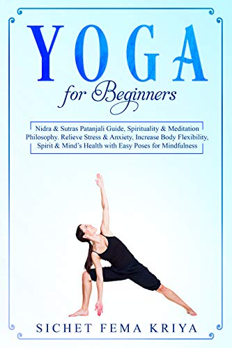 Yoga for Beginners: Nidra & Sutras Patanjali Guide ...