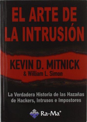 El Arte de la Intrusión por Kevin D. Mitnick