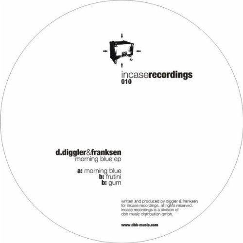 D.Diggler and Franksen Morning Blue EP