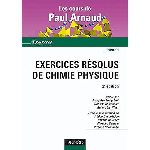 By Guy Laval Les Cours De Paul Arnaud Exercices Resolus De Chimie Physique Pdf Epub Telecharger