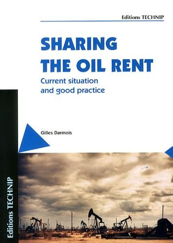 Sharing the Oil Rent : Current situation and good practice