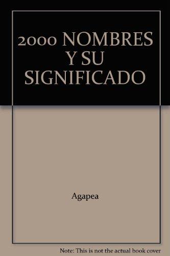 2000 NOMBRES Y SU SIGNIFICADO