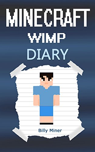 download minecraft wimp diary of a wimpy minecraft kid minecraft wimpy kid minecraft wimp minecraft wimpy diary minecraft books minecraft diaries