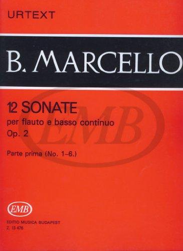 12 Sonaten 1 Op 2 (Nr 1 - 6). Altblockflöte, Flöte, Basso Continuo (Sechs Sonaten Für Zwei Flöten)