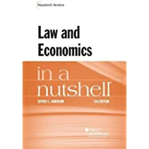 Law and Economics in a Nutshell (Nutshells)