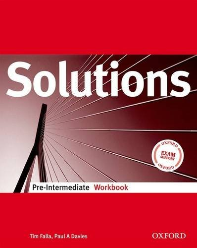 Solutions. Pre-intermediate. Workbook. Per le Scuole superiori