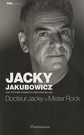 Docteur Jacky et Mister Rock par Jacky Jakubowicz