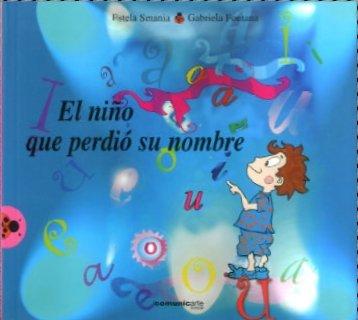 El Niño que perdio su nombre(+4 años) por Gabriela Fotana