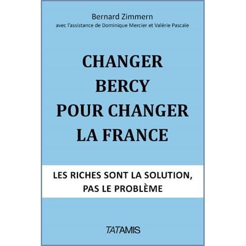 Changer Bercy pour changer la France