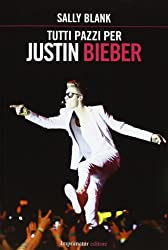 I 5 migliori libri su Justin Bieber