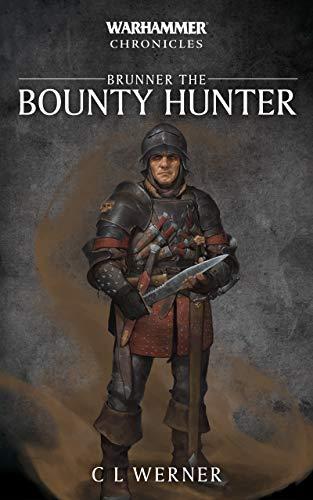 Brunner the Bounty Hunter (Warhammer Chronicles) (English Edition ...
