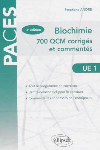 Biochimie 700 QCM Corrigés et Commentés UE1