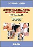 eBook Gratis da Scaricare Lo stato di salute della persona valutazione infermieristica Guida clinica tascabile (PDF,EPUB,MOBI) Online Italiano