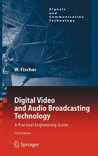 Digital Video and Audio Broadcasting Technology: A Practical Engineering Guide (Signals and Communication Technology) - Mpeg4 Digital Video