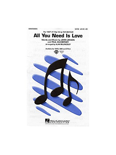All You Need Is Love (SATB) - SATB and Piano - PART
