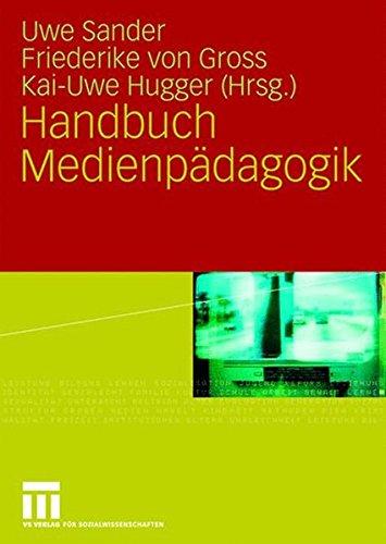 Handbuch Medienpädagogik (German Edition)