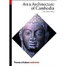 Art & Architecture of Cambodia (World of Art)