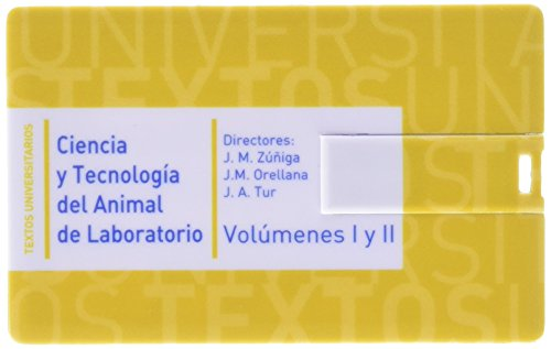 Ciencia y tecnología del animal de laboratorio vol. I /II (Textos Universitarios Ciencias Sanitarias) por Jesús Martín Zúñiga