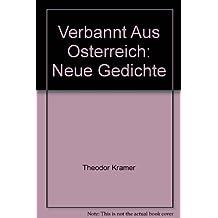 Verbannt aus Österreich. Neue Gedichte