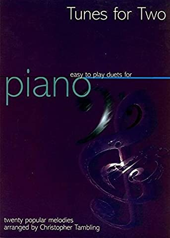 Tunes for Two: Easy Duets for Piano: Grade 1-3