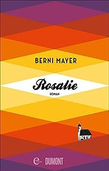 Rosalie: Roman (Taschenbücher)