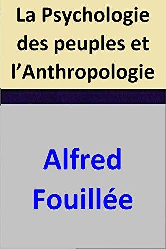 la-psychologie-des-peuples-et-lanthropologie-french-edition