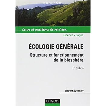 Écologie générale - 6ème édition - Structure et fonctionnement de la biosphère