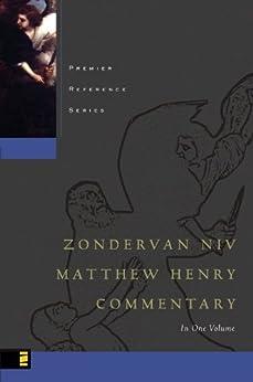 Zondervan NIV Matthew Henry Commentary (Premier Reference Series) by [Henry, Matthew, Zondervan]