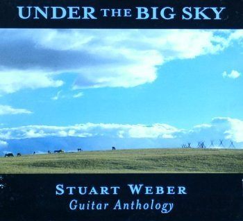 Under the Big Sky by Stuart Weber (2002-04-18) (Weber Stuart)