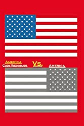 America Vs. America (English Edition)
