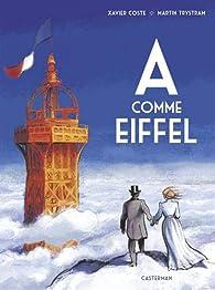 A comme Eiffel par Coste