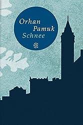 Fischer Taschenbibliothek: Schnee: Roman