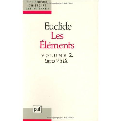 Les eléments, tome 2 : Livres V à IX