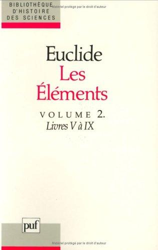 Les eléments, tome 2 : Livres V à IX par Euclide