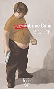 vignette de 'Big fan (Fabrice Colin)'