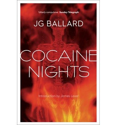 [(Cocaine Nights)] [ By (author) J. G. Ballard, Introduction by James Lever ] [September, 1997]