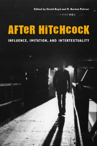 After Hitchcock: Influence, Imitation, and Intertextuality di David Boyd