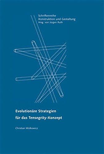 Evolutionäre Strategien für das Tensegrity-Konzept