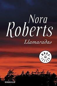 Llamaradas par  Nora Roberts