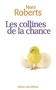 """Afficher """"Les collines de la chance"""""""